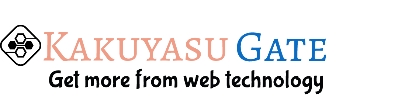 Kakuyasu Gate – Get more from web technology